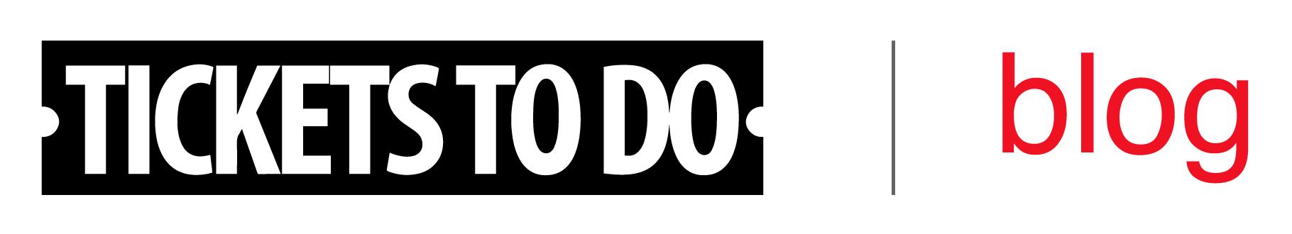 TicketsToDo Blog